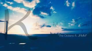 Keimert - The Ocean feat. JRMM