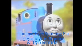 Thomas' Eyes Spinning For 5 Hours & 16 Minutes