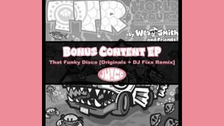 TTR World Tour Bonus Content EP,  That Funky Disco by Wes Smith (DJ Fixx Remix)