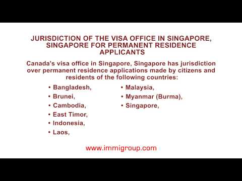 Jurisdiction of the Canadian visa office in Singapore for permanent residence applicants