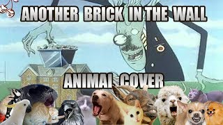 Pink Floyd - Another Brick In The Wall pt.2 (Animal cover) [only_animal_sounds]