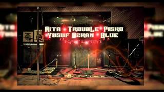 Rita & Trouble Ft. Pisko & Yusuf Özkan Ft. Blue - Katliam