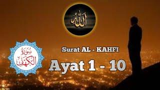 AL KAHFI AYAT 1 - 10 ( M. Taha Al Junaid )