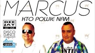 MARCUS - Kto powie nam (Official Audio 2016)