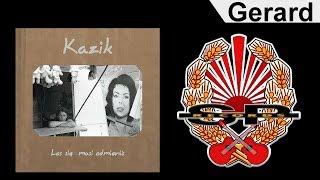 KAZIK - Gerard [OFFICIAL AUDIO]