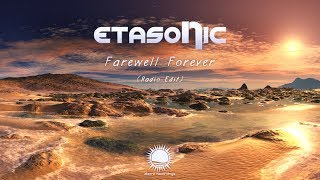 Etasonic - Farewell Forever (Radio Edit)