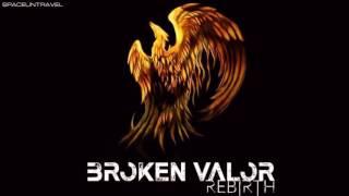 Broken Valor - Remember