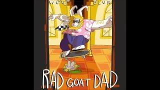 Rad Goat Dad [Asgore Remix] - Wolfblur