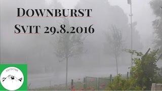Downburst - Svit 29.8.2016 - príchod búrky