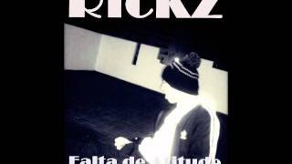 Rickz- Falta de Atitude (2012) OFFICIAL