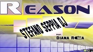 Stefano Seppia DJ  Ft. Diana Rèa - REASON