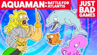 Aquaman: Battle for Atlantis - Just Bad Games