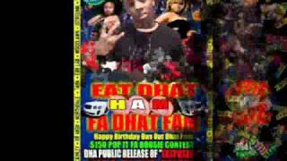Eat Dhat HAM Fa Dhat FAM Bash @ Hottwyre Complex
