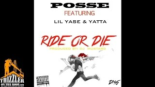 Posse ft. Lil Yase, Yatta - Ride Or Die [Prod. DJ Mustard] [Thizzler.com