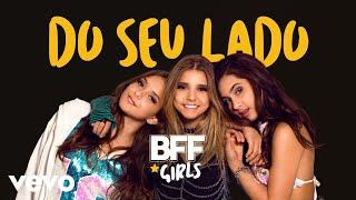 BFF Girls - Do Seu Lado