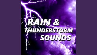 Spirited Thunder Storm Sounds