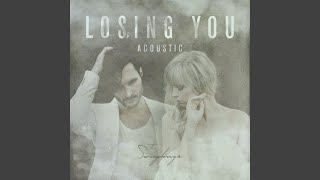 Losing You (Acoustic)