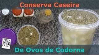 Conserva Caseira de Ovos de Codorna (Low-Carb)