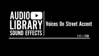 Voices On Street Accent - Sound Effect