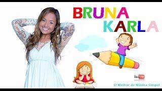 Bruna Karla - Escola Dominical ( Especial Dia das Crianças )