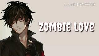 Nightcore - Zombie Love {Lyrics}