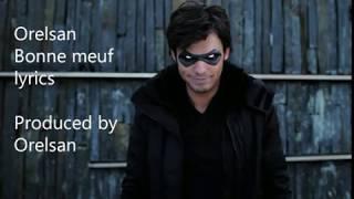 Orelsan Bonne meuf lyrics