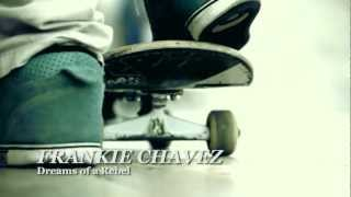Frankie Chavez - Dreams Of a Rebel