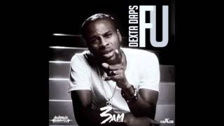 Dexta Daps - F U - Raw (Official Audio) - 3am Riddim - Dunwell - 2015 - 21st Hapilos