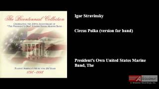Igor Stravinsky, Circus Polka (version for band)