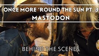 Mastodon - Making of Once More 'Round The Sun Part 3 [Behind The Scenes]