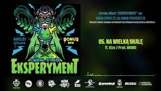 Bonus RPK & Arczi SZAJKA - NA WIELKĄ SKALĘ ft. Kizo // Prod. WOWO.