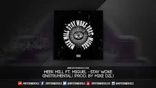 Meek Mill Ft. Miguel - Stay Woke [Instrumental] (Prod. By Mike DZL) + DL via @Hipstrumentals