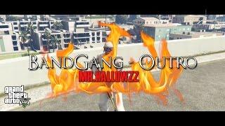 BandGang - Outro Mini Montage [HD]