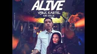 Vybz Kartel Ft.  Kim Kelly -  Alive - [Rave Riddim]  - March 2017