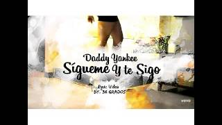 Daddy Yankee - Sigueme y Te Sigo Instrumental
