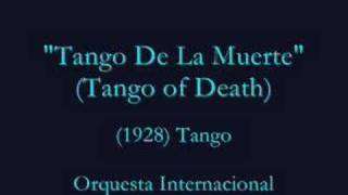 """Tango De La Muerte"" (1928) ""Tango of Death"""