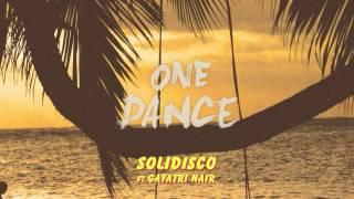 Solidisco - One Dance (ft Gayatri Nair) [DRAKE COVER]