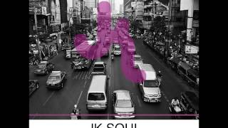 JK Soul - Take Me Higher