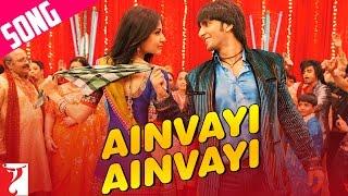 Ainvayi Ainvayi Song | Band Baaja Baaraat | Ranveer Singh | Anushka Sharma
