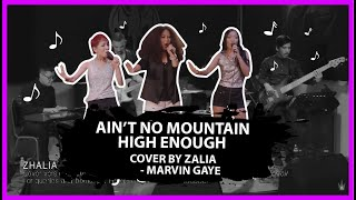 ZHALIA COVER (Ain't No Mountain High Enough - Marvin Gaye)