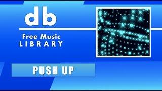 PUSH UP  125 bpm - ( Brau ) - Free Fitness Music [no copyright]