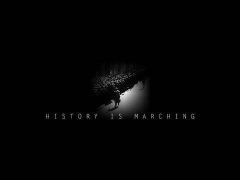 History is Marching