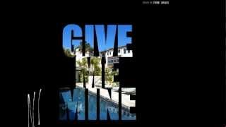 NIX - Give Me Mine