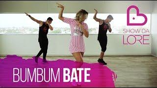 Bumbum Bate - MC Pedrinho (Feat. Perera DJ) - Lore Improta | Coreografia