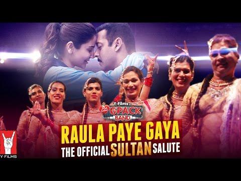 Raula Paye Gaya Lyrics - Sultan   6 Pack Band, Rahat Fateh Ali Khan