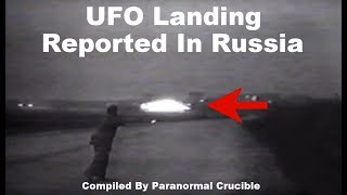 UFO Landing Reported In Russia?