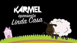 KARMEL - Linda Casa (Lyric Video)