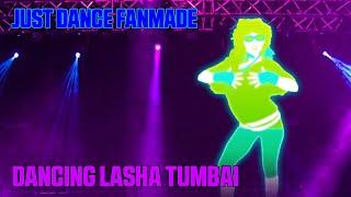 Just Dance FanMade - Dancing Lasha Tumbai by Verka Serduchka (Mashup)