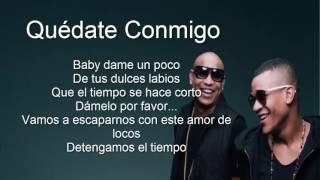 Chyno Miranda   Quédate Conmigo ft  Wisin, Gente De Zona letra