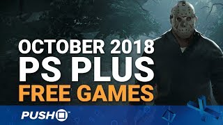 Free PS Plus Games Announced: October 2018 | PS4, PS3, Vita | Full PlayStation Plus Lineup